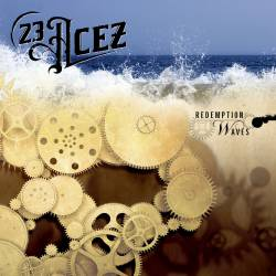 23 Acez : Redemption Waves - mp3 video-clip