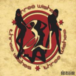 3 Wishes : Obsession - mp3 video-clip