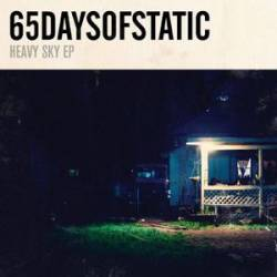 65 Days Of Static : Heavy Sky