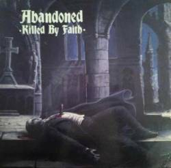 Abandoned (USA-2) : Killed by Faith - mp3 video-clip