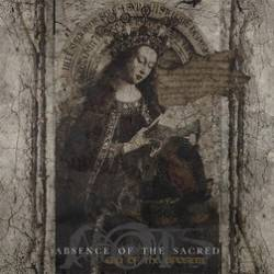 Absence Of The Sacred : Era of the Apostate