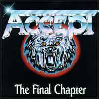 Accept : The Final Chapter