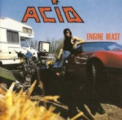 Acid (BEL) : Engine Beast