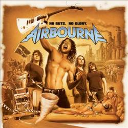 Airbourne : No Guts, No Glory