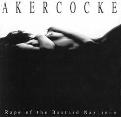 Akercocke : Rape of the Bastard Nazarene