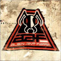 Alien Ant Farm : Anthology
