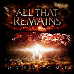 All That Remains : Overcome