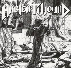 Ancient Wound : Ancient Wound
