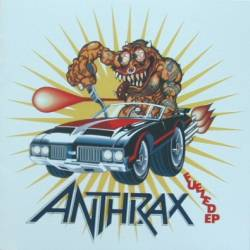 Anthrax : Fueled