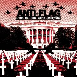 Anti-Flag : For Blood and Empire