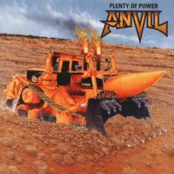 Anvil : Plenty of Power