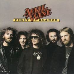 April Wine : First Glance