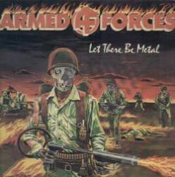 Armed Force : Let There Be Metal