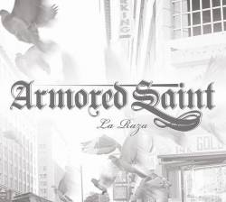 Armored Saint : La Raza