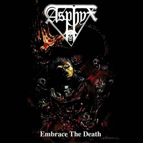 Asphyx : Embrace the Death