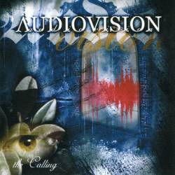 Audiovision : The Calling
