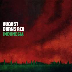 August Burns Red : Indonesia