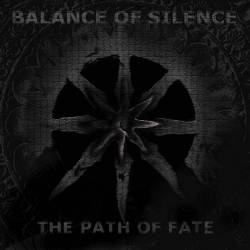 Balance Of Silence : The Path of Fate