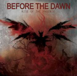 Before The Dawn : Rise of the Phoenix