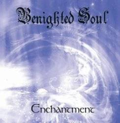 Benighted Soul : Enchantment