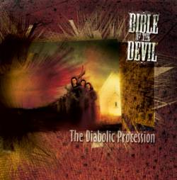 Bible Of The Devil : The Diabolic Procession