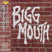 Bigg Mouth : Bigg Mouth