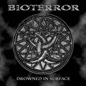 Bioterror (ESP) : Drowned in Surface