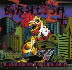 Alive Autopsy - Trip to the Grave