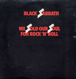 Black Sabbath : We Sold Our Soul for Rock 'N' Roll