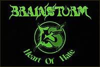 Brainstorm (GER-1) : Heart of Hate