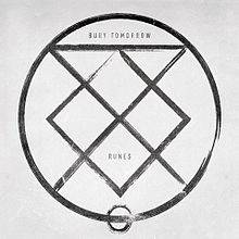 Bury Tomorrow : Runes