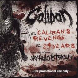 Caliban : Caliban's Revenge - 24 Years