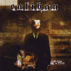 Caliban : Shadow Hearts