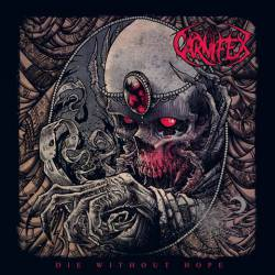 Carnifex (USA) : Die Without Hope
