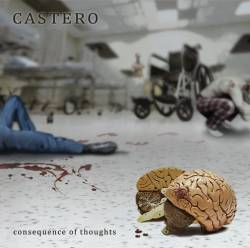 Castero : Consequence of Thoughts