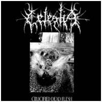 Celestia (FRA) : Crucified Dead Flesh