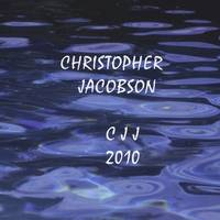 Christopher Jacobson : CJJ 2010
