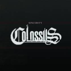 Colossus (USA-2) : Sincerity