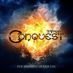 Conquest (UKR) : Few Moments of Our Life