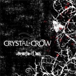 Crystal Crow : Unearth the Dark