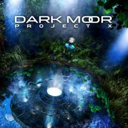 Dark Moor : Project X