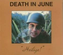 Death In June : Heilige!