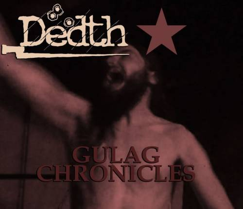 Dedth : Gulag Chronicles