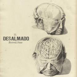 Desalmado : Hereditas