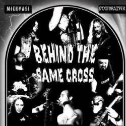 Behind the Same Cross
