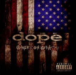 Dope : American Apathy