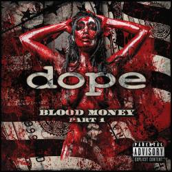 Dope : Blood Money Pt. 1