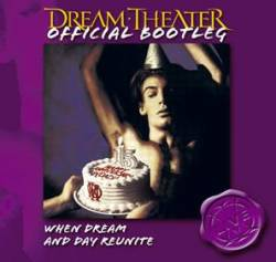 Dream Theater : When Dream and Day Reunite (CD)