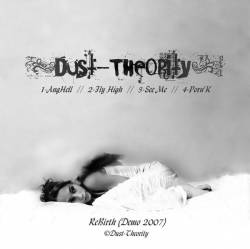 Dust-Theority : Demo Rebirth