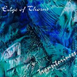 Edge Of Thorns : Transitoriness